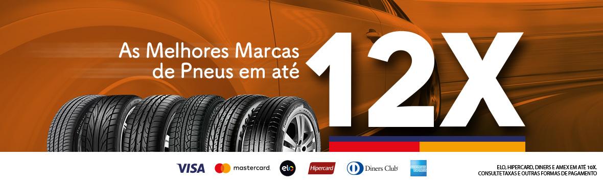 As melhores marcas de pneus em até 12x.